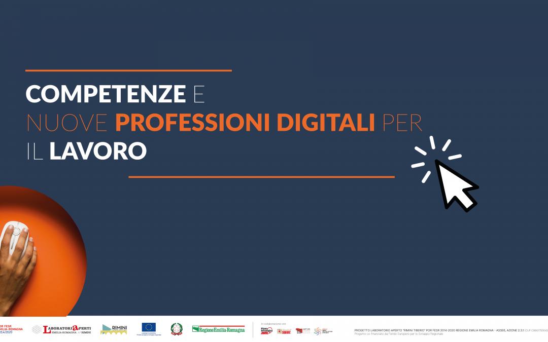 Competenze e nuove professioni digitali per il lavoro